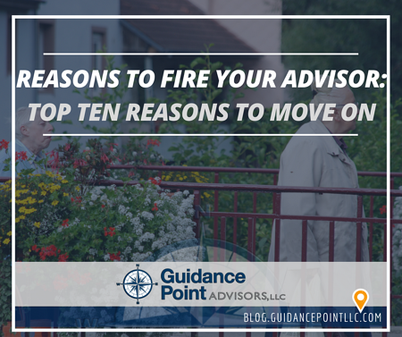 Reasons to Fire Your Advisor Top Ten Reasons to Move On