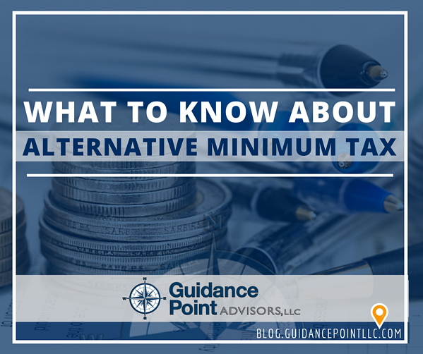 What to Know about Alternative Minimum Tax
