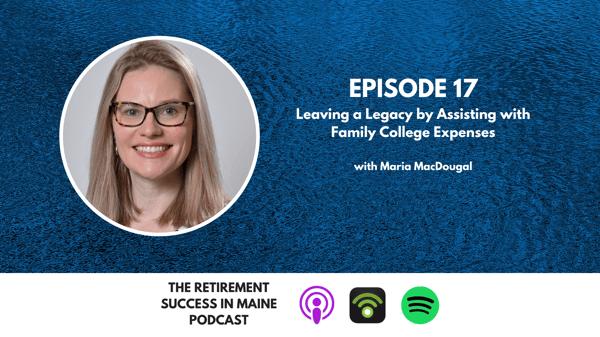 Episode 17 - Maria MacDougal Retirement Success in Maine