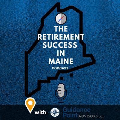 Retirement Success in Maine Podcast Instagram (SQUARE)