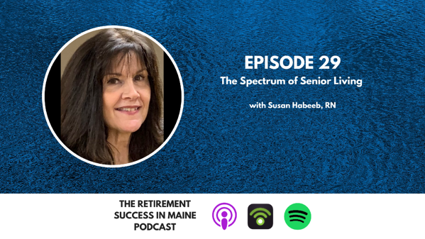 The Retirement Success in Maine Podcast Ad Friendly Template